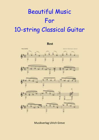 Beautiful Music For 10-string Classical Guitar, Second Edition