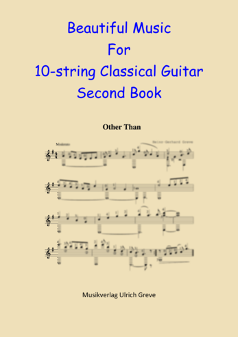 Beautiful Music For 10-string Classical Guitar, Second Book, Second Edition