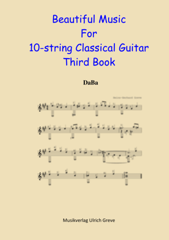Beautiful Music For 10-string Classical Guitar, Third Book, Second Edition