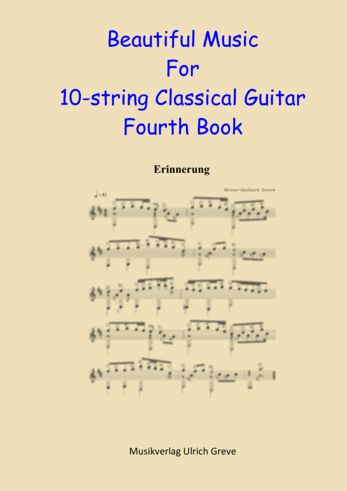 Beautiful Music For 10-string Classical Guitar, Fourth Book, Second Edition