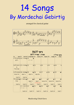 14 Songs By Mordechai Gebirtig, arranged for classical solo guitar