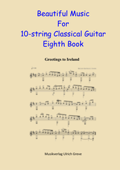 Beautiful Music For 10-string Classical Guitar, Eighth Book