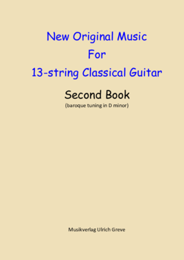 New Original Music For 13-string Classical Guitar, Second Book