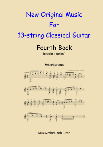 New Original Music For 13-string Classical Guitar, Fourth Book