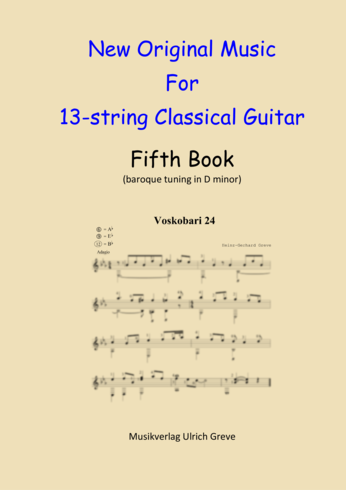 New Original Music For 13-string Classical Guitar, Fifth Book