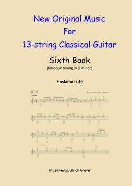 New Original Music For 13-string Classical Guitar, Sixth Book