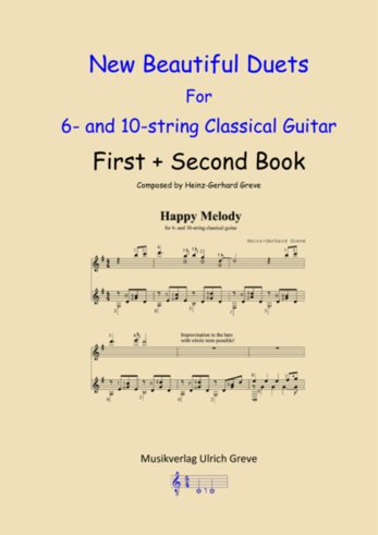 New Beautiful Duets For 6- and 10-string Classical Guitar, First + Second Book