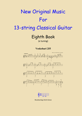 New Original Music For 13-string Classical Guitar, Eighth Book