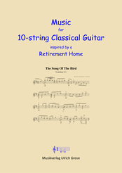 Music for 10-string Classical Guitar inspired by a Retirement Home