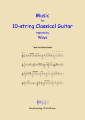 Music for 10-string Classical Guitar inspired by Ways